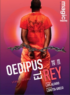Post image for Theater Review: OEDIPUS EL REY (Magic Theatre in San Francisco)