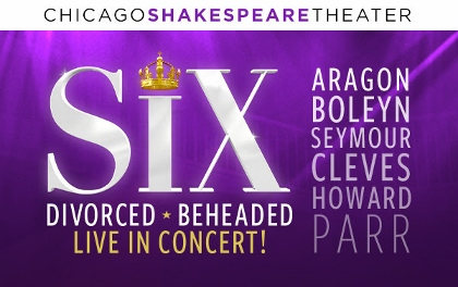 Post image for Theater Review: SIX (The Yard at Chicago Shakespeare)