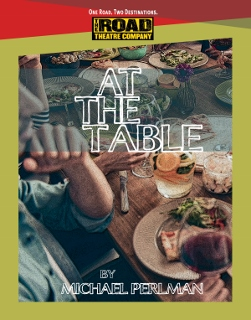 Post image for Theater Review: AT THE TABLE (Road Theatre at Lankershim Arts Center in North Hollywood)