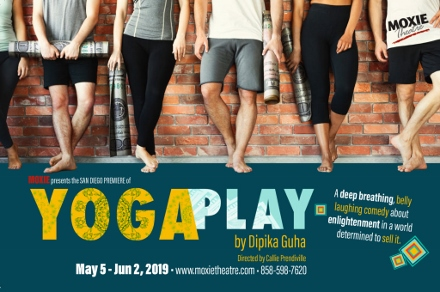 Post image for Theater Review: YOGA PLAY (Moxie Theatre Company in San Diego)
