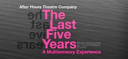 Post image for Theater Preview: THE LAST FIVE YEARS (After Hours Theatre Company in West Hollywood)