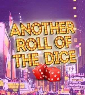 Post image for Theater Review: ANOTHER ROLL OF THE DICE (North Coast Rep in San Diego)