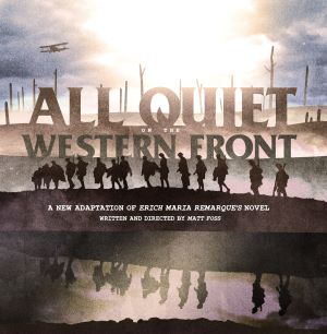 Post image for Theater Review: ALL QUIET ON THE WESTERN FRONT (Red Tape Theatre and Greenhouse Theatre)