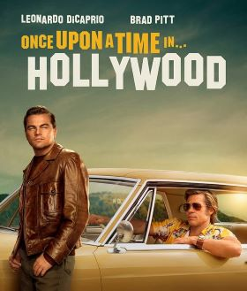 Post image for Film Review: ONCE UPON A TIME IN HOLLYWOOD (directed by Quentin Tarantino)