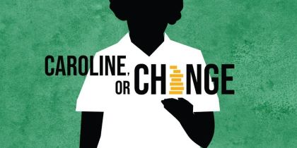 Post image for Theater Preview: CAROLINE, OR CHANGE (Ray of Light at Victoria Theatre in San Francisco)