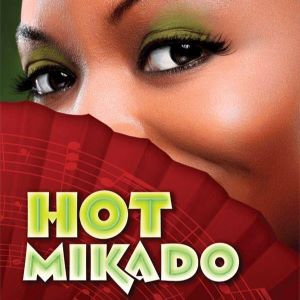 Post image for Theater Preview: HOT MIKADO (42nd Street Moon in San Francisco)