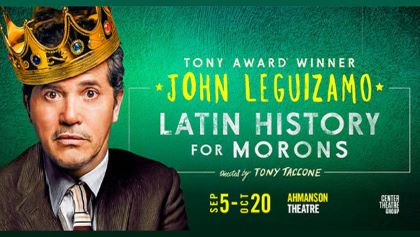 Post image for Theater Review: LATIN HISTORY FOR MORONS (Ahmanson Theatre in Los Angeles)