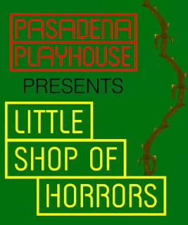 Post image for Theater Review: LITTLE SHOP OF HORRORS (Pasadena Playhouse)