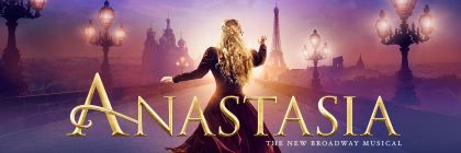 Post image for Theater Review: ANASTASIA (National Tour)