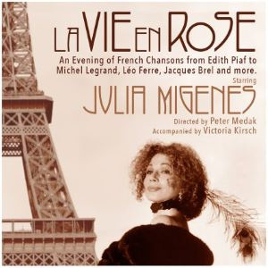 Post image for Theater Review: LA VIE EN ROSE (Julia Migenes at the Odyssey Theatre in Los Angeles)