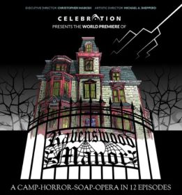 Post image for Theater Interview: JUSTIN SAYRE (writer and star of RAVENSWOOD MANOR at the Celebration Theatre)