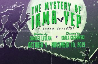 Post image for Theater Review: THE MYSTERY OF IRMA VEP (Actors Co-op in Hollywood)