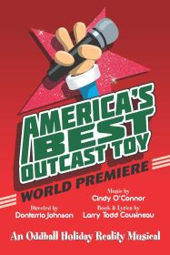 Post image for Theater Review: AMERICA'S BEST OUTCAST TOY (Pride Films & Plays)