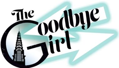 Post image for Theater Review: THE GOODBYE GIRL (Musical Theatre Guild at the Alex Theatre in Glendale)