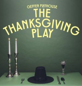 Post image for Theater Review: THE THANKSGIVING PLAY (Geffen)