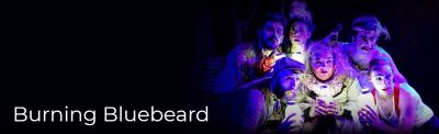 Post image for Theater Review: BURNING BLUEBEARD (The Ruffians at Ruth Page Center for the Arts)