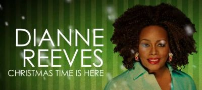 Post image for Concert Preview: DIANNE REEVES: CHRISTMAS TIME IS HERE (Disney Hall)