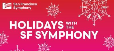 Post image for Music Preview: SAN FRANCISCO SYMPHONY'S CHRISTMAS CONCERTS (Davies Symphony Hall)