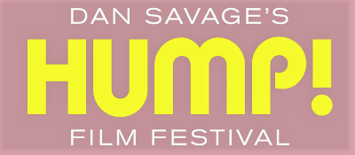 Post image for Film Preview: HUMP! FILM FESTIVAL (National Tour curated by Dan Savage)