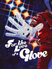 Post image for Theater Review: FOR THE LOVE OF A GLOVE (Carl Sagan & Ann Druyan Theater in Los Angeles)