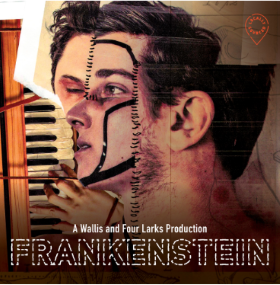 Post image for Theater Review: FRANKENSTEIN (Four Larks & Wallis)