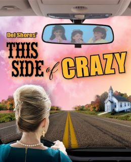 Post image for Theater Review: THIS SIDE OF CRAZY (Zephyr Theatre)