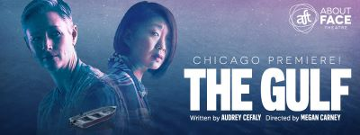 Post image for Theater Review: THE GULF (About Face Theatre at Theater Wit in Chicago)