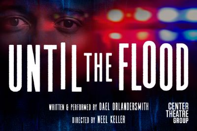 Post image for Theater Review: UNTIL THE FLOOD (Center Theatre Group at the Kirk Douglas Theatre)