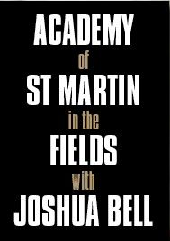 Post image for Music Preview: ACADEMY OF ST MARTIN IN THE FIELDS WITH JOSHUA BELL, VIOLIN (The Soraya)