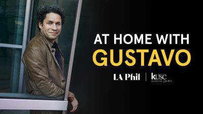 Post image for Music Preview: AT HOME WITH GUSTAVO (LA Phil)