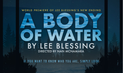 Post image for Theater Review: A BODY OF WATER (Actors Co-op)