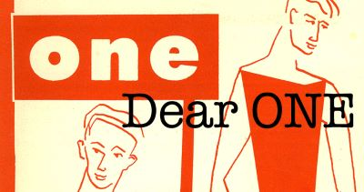 Post image for Theater Preview: DEAR ONE: LOVE & LONGING IN MID-CENTURY QUEER AMERICA (ONE Archives Foundation)