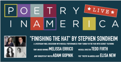 "Post image for Theater Preview: STEPHEN SONDHEIM'S ""FINISHING THE HAT"" (Poetry in America Live)"