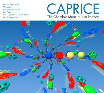 Post image for Album Review: CAPRICE: THE CHAMBER MUSIC OF KIM PORTNOY