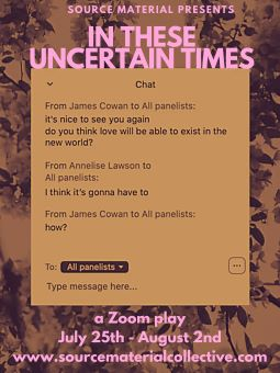 Post image for Virtual Theater Review: IN THESE UNCERTAIN TIMES — A ZOOM PLAY (Source Material)