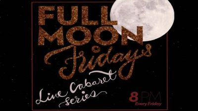 Post image for Cabaret Feature: FULL MOON FRIDAYS (Live Cabaret Series from 42nd Street Moon in San Francisco)