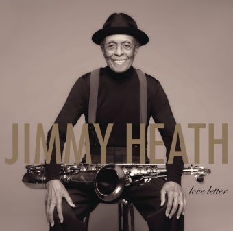 Post image for Album Review: LOVE LETTER (Jimmy Heath on Verve)