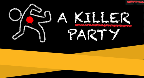 Post image for Theater Preview: A KILLER PARTY: A MURDER MYSTERY MUSICAL (Streaming)