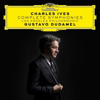 Post image for Album Review: CHARLES IVES — COMPLETE SYMPHONIES (Gustavo Dudamel and the Los Angeles Philharmonic)