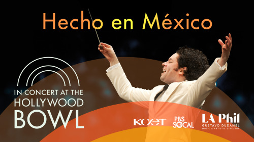 Post image for Music Preview: IN CONCERT AT THE HOLLYWOOD BOWL (Gustavo Dudamel and the Los Angeles Philharmonic)