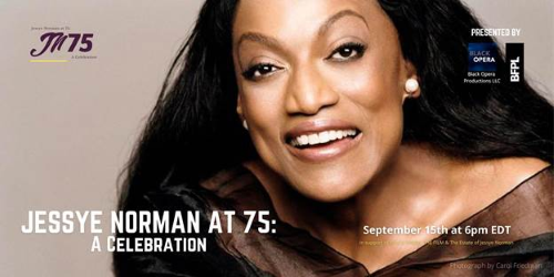 Post image for Music Preview: JESSYE NORMAN AT 75: A CELEBRATION LIVE (Black Opera Productions and Brookfield Place)