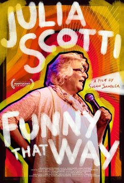 Post image for Film Preview: JULIA SCOTTI: FUNNY THAT WAY (directed by Susan Sandler)