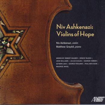 Post image for CD Review: NIV ASHKENAZI: VIOLINS OF HOPE (Niv Ashkenazi on Albany Records)