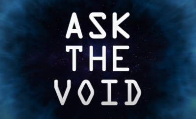 Post image for Theater Preview: ASK THE VOID (Theatre of the Electric Mouth)