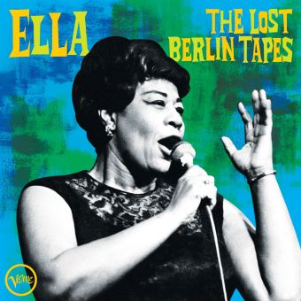 Post image for Album Review: ELLA FITZGERALD: THE LOST BERLIN TAPES (Verve)