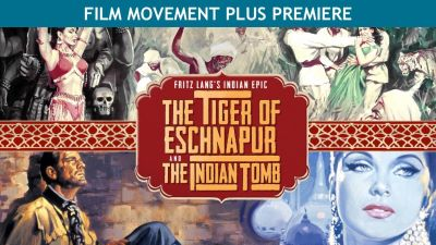 Post image for Film Review: FRITZ LANG'S INDIAN EPIC (The Tiger of Eschnapur & The Indian Tomb)