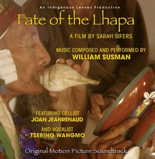 Post image for Review: FATE OF THE LHAPA (soundtrack by William Susman)