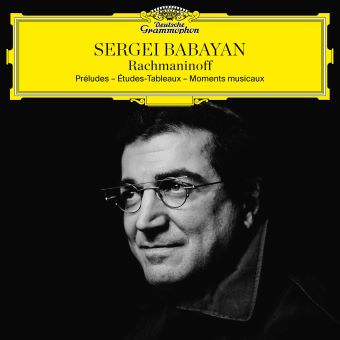 Post image for Music Review: SERGEI BABAYAN (Rachmaninoff: Préludes — Études-Tableaux — Moments Musicaux on Deutsche Grammophon)
