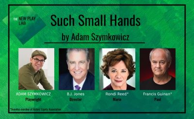 Post image for Theater Preview: SUCH SMALL HANDS (Kane Rep Digital Reading)