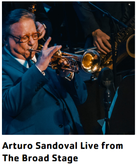 Post image for Concert: ARTURO SANDOVAL LIVE (The Broad Stage)